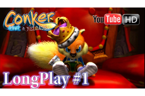 Conker: Live & Reloaded [Xbox] - LongPlay #1 | Walkthrough ...