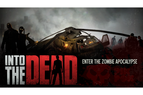 Into the Dead - Android Apps on Google Play