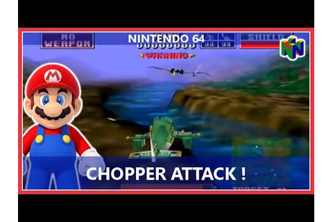 Chopper Attack (Nintendo 64) - YouTube