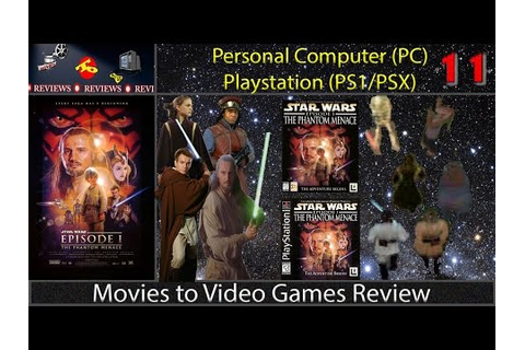 Movies to Video Games Review -- Star Wars Episode I ...