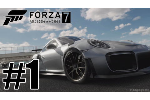 Forza Motorsport 7 Gameplay Walkthrough Part 1 ( Full Game ...