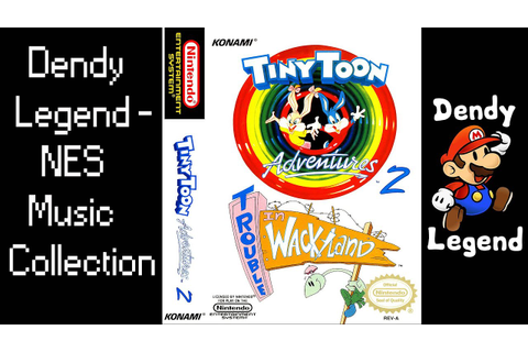 Tiny Toon Adventures 2: Trouble in Wackyland NES Music ...