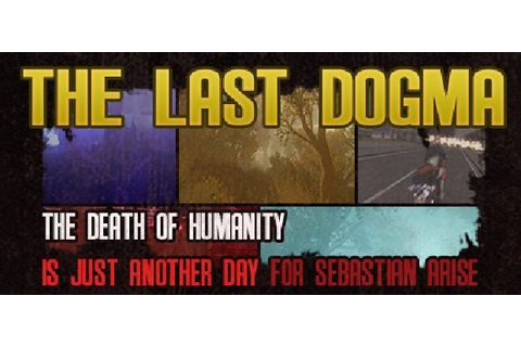 The Last Dogma Free Download - IGGGAMES