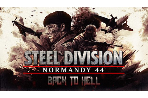 Steel Division: Normandy 44 Back to Hell Free Download ...