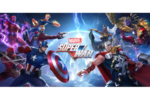 MARVEL Super War – First mobile MOBA based on Marvel ...