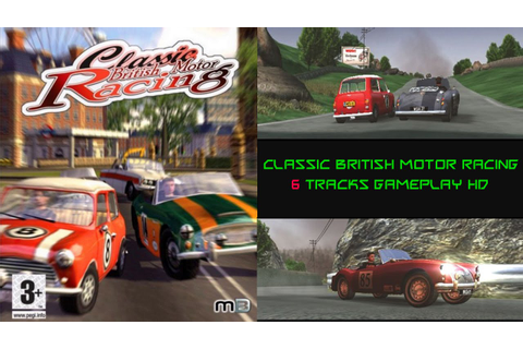 Classic British Motor Racing Gameplay - 6 Races PC HD ...