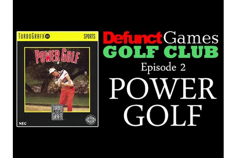 Defunct Games Golf Club: Power Golf (TurboGrafx-16) - YouTube