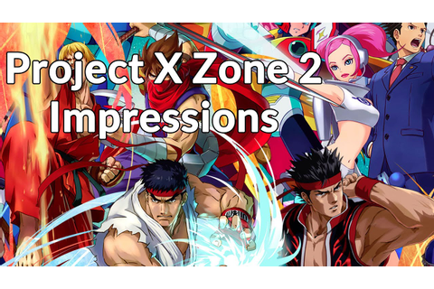 Project X Zone 2 Impressions - YouTube
