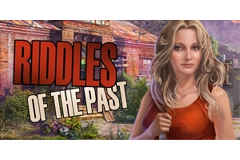 Riddles of the Past | GameHouse