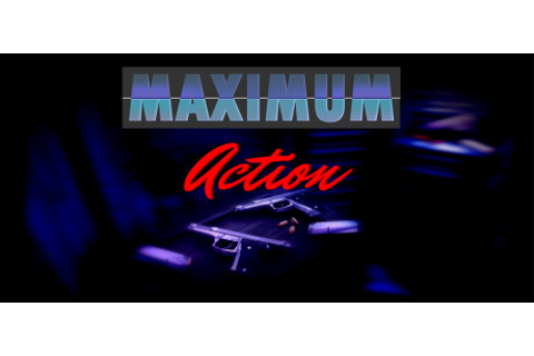 Maximum Action - PC Full Version Free Download