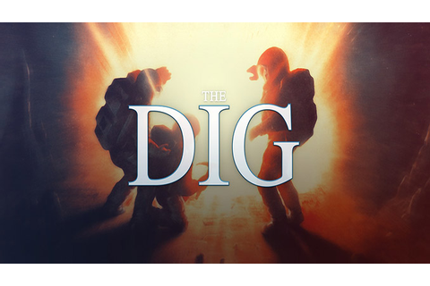 The Dig - Download - Free GoG PC Games