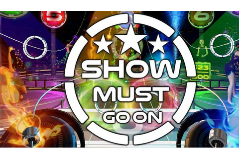 SHOW MUST GO ON Free Download « IGGGAMES