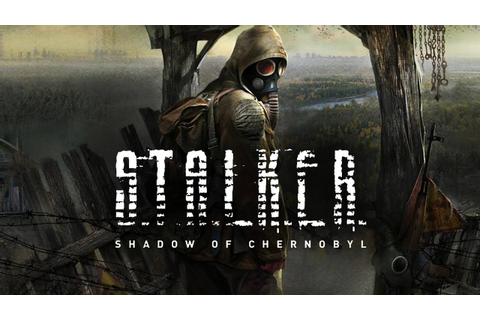 How To Download Stalker:Shadow of Chernobyl Full Version ...