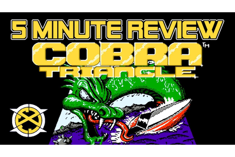 Cobra Triangle NES (5 Minute Review) #5mReview by ICC ...