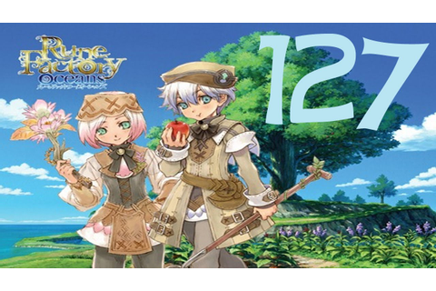 Rune Factory: Tides Of Destiny HD Walkthrough Part 127 ...