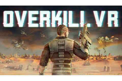 Overkill VR Free Download PC Games | ZonaSoft