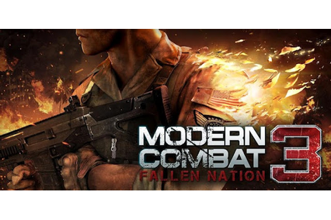 Modern Combat 3 Pc Game Free Download Full Version ...