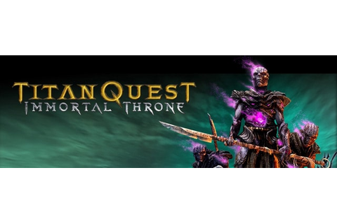 Titan Quest: Immortal Throne Trainer | Cheat Happens PC ...