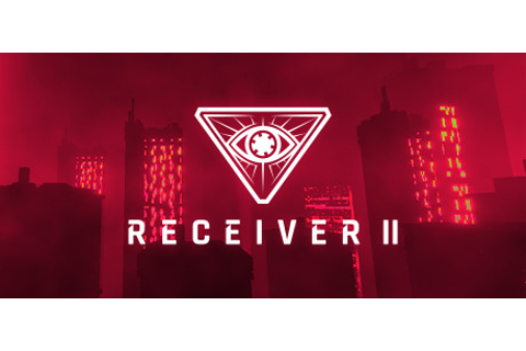 Receiver 2 Torrent - Full PC Game Download - Free Download ...