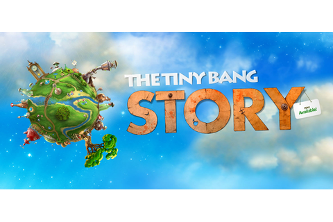 The tiny bang story 2017 pc free download for android ...