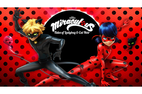 Miraculous: Tales of Ladybug & Cat Noir - Free Episodes ...