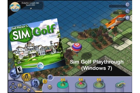 Playthrough: Sid Meier's SimGolf Part 1 (FULL GAME ...