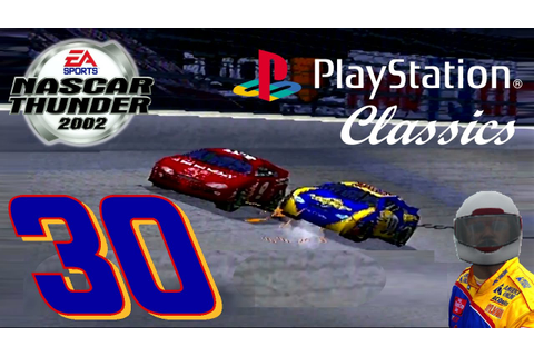 PlayStation Classics: NASCAR Thunder 2002 PS1 Episode 1 ...