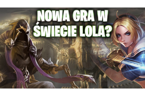 Legends of Runeterra - Nowa gra od Riot Games? - YouTube