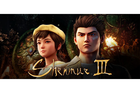 Shenmue III on Steam