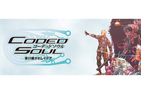 Coded Soul -受け継がれしイデア- - Coded Soul: Uketsugareshi Idea ...