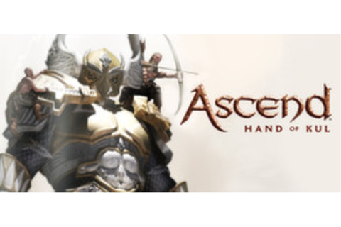 Ascend: Hand of Kul on Steam