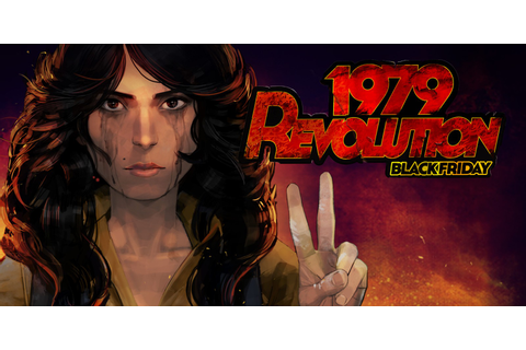 1979 Revolution: Black Friday | Nintendo Switch download ...