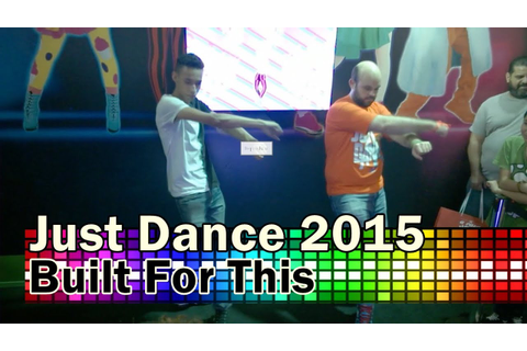 Just Dance 2015 | Built For This | Brazil Game Show 2014 ...