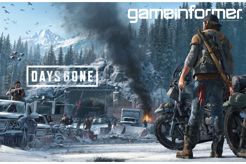 Days Gone Takes the Broken Road to Game Informer Cover ...