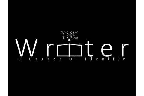 THE WRITER: A CHANGE OF IDENTITY Windows, iOS, iPad ...