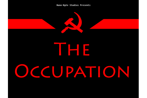 The Occupation Prototype file - Indie DB