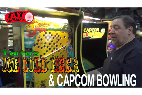 #861 Taito ICE COLD BEER and CAPCOM BOWLING Arcade Games ...