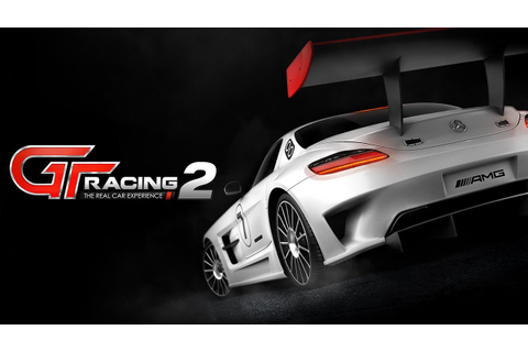 GT Racing 2 -- The Real Car Experience - Mobile Game ...