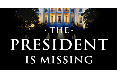 Book review The President Is Missing Bill Clinton James ...