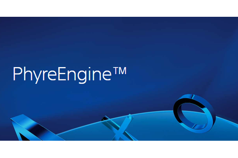 Sony Interactive Entertainment's PhyreEngine now supported ...