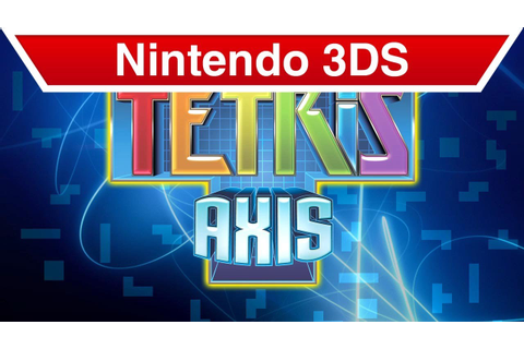 Nintendo 3DS - Tetris: Axis Trailer - YouTube