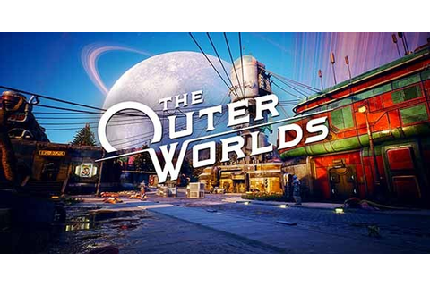 The Outer Worlds PC Game Download • Reworked Games For PC