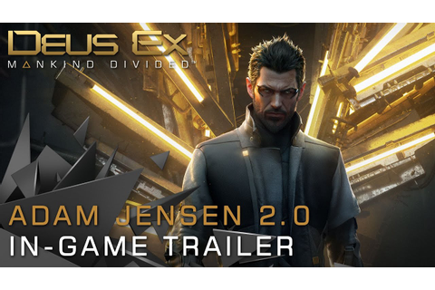 Deus Ex: Mankind Divided - Adam Jensen 2.0 Trailer - YouTube