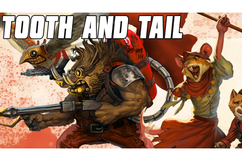Tooth and Tail - FURRY WARS RTS - YouTube