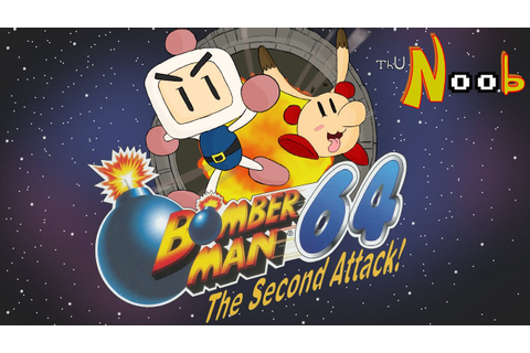 Bomberman 64 & the Second Attack, ThuN00b Review - YouTube