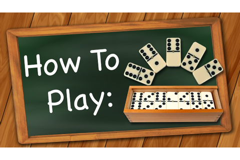 How to Play: Dominoes - YouTube