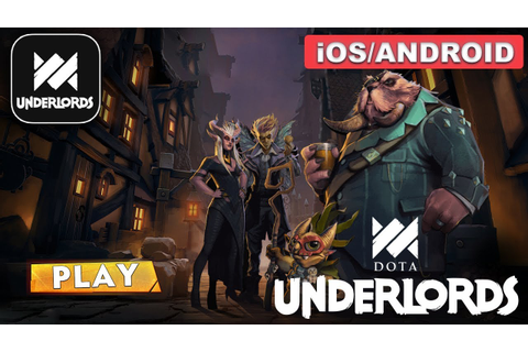 DOTA UNDERLORDS - Android / iOS GAMEPLAY - Mobile Game ...
