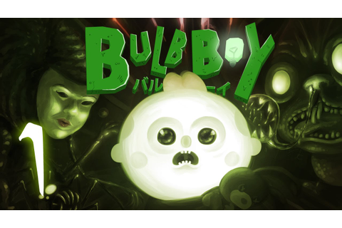 Bulb Boy [Part 1] - I HAVE THE POOOOWEEERRR!!!! - YouTube