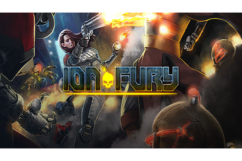 Ion Fury - Download - Free GoG PC Games