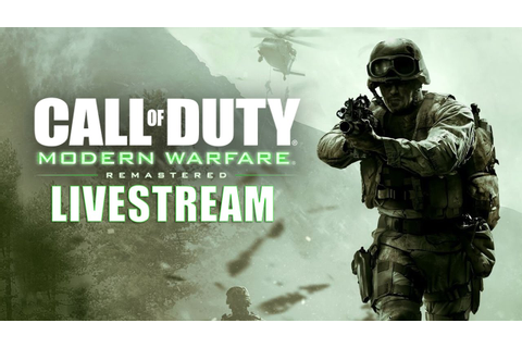 Call of Duty Modern Warfare Remastered Livestream - YouTube